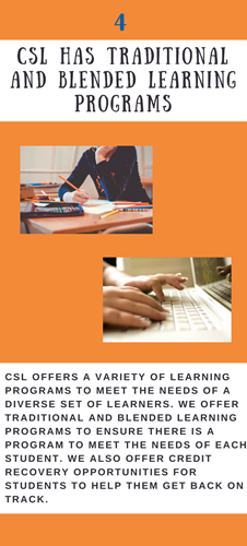 CSL Has Traditional and Blended Learning Programs